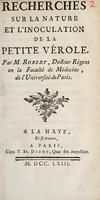 view Recherches sur la nature et l'inoculation de la petite vérole / [Marin Jacques Clair Robert].