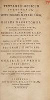 view Tentamen medicum inaugurale, de motu febrium periodico, sive de diebus decretoriis ...
