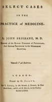 view Select cases in the practice of medicine / by John Brisbane, M. D.
