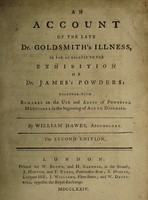 view An account of the late Dr. Goldsmith's illness, so far as it relates to the exhibition of Dr. James's powders