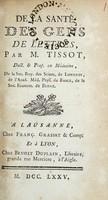 view De la santé des gens de lettres ... / [S.A.D. Tissot].