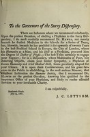 view To the governors of the Surry Dispensary. : There are instances where we recommend reluctantly. Upon the present occasion, of electing a physician to the Surry Dispensary, I do most cordially recommend Dr. Hawes.