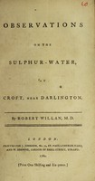 view Observations on the sulphur-water, at Croft, near Darlington
