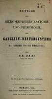 view Beitrage zur mikroskopischen Anatomie und Physiologie des Ganglien-Nervensystems des Menschen und der Wirbelthiere / von Carl Axmann.