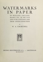 view Watermarks in paper in Holland, England, France, etc. in the XVII and XVIII centuries and their interconnection