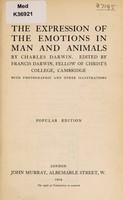 view The expression of the emotions in man and animals / by Charles Darwin ; edited by Francis Darwin.