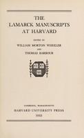 view The Lamarck manuscripts at Harvard / edited by William Morton Wheeler and Thomas Barbour.