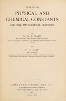 view Tables of physical and chemical constants and some mathematical functions / by G.W.C. Kaye and T.H. Laby.