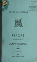 view Report of the Medical Officer of Health on the public health and sanitary circumstances of Johannesburg.