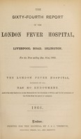 view Report of the London Fever Hospital, Liverpool Road, Islington, for the year ending 31st December 1865.