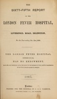 view Report of the London Fever Hospital, Liverpool Road, Islington, for the year ending 31st December 1866.