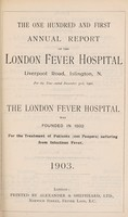 view Report of the London Fever Hospital, Liverpool Road, Islington, for the year ending 31st December 1902.