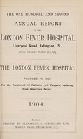 view Report of the London Fever Hospital, Liverpool Road, Islington, for the year ending 31st December 1903.