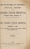 view Report of the London Fever Hospital, Liverpool Road, Islington, for the year ending 31st December 1914.