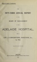 view Annual report of the Board of Management of Adelaide Hospital with a list of subscriptions, donations, etc : 1922.