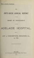 view Annual report of the Board of Management of Adelaide Hospital with a list of subscriptions, donations, etc : 1925.