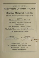 view Annual report accounts & statistical tables : 1938 / Bearsted Memorial Hospital.