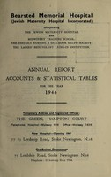 view Annual report accounts & statistical tables : 1946 / Bearsted Memorial Hospital.