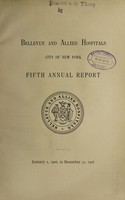 view Annual report : 1906 / Bellevue and Allied Hospitals.
