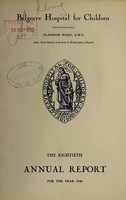 view Annual report of the Belgrave Hospital for Children : 1946.