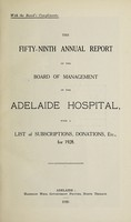 view Annual report of the Board of Management of Adelaide Hospital with a list of subscriptions, donations, etc : 1928.
