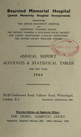 view Annual report accounts & statistical tables : 1944 / Bearsted Memorial Hospital.