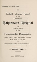 view Annual report of the Liverpool Hahnemann Hospital and ... Homoeopathic Dispensaries : 1927.