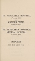 view Reports : 1942 / Middlesex Hospital and Cancer Wing. Middlesex Hospital Medical School.