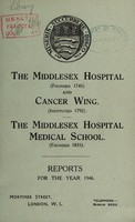 view Reports : 1946 / Middlesex Hospital and Cancer Wing. Middlesex Hospital Medical School.