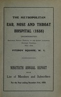 view Annual report with list of members and subscribers : 1928 / Metropolitan Ear, Nose and Throat Hospital (1838).