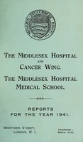 view Reports : 1941 / Middlesex Hospital and Cancer Wing. Middlesex Hospital Medical School.
