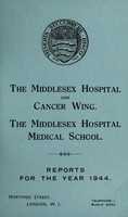 view Reports : 1944 / Middlesex Hospital and Cancer Wing. Middlesex Hospital Medical School.