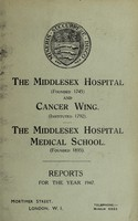 view Reports : 1947 / Middlesex Hospital and Cancer Wing. Middlesex Hospital Medical School.