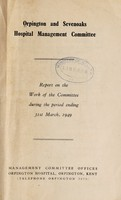 view Report : 1949 / Orpington and Sevenoaks Hospital Management Committee.