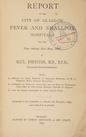 view Report of the City of Glasgow Fever and Smallpox Hospitals : 1897.