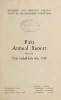 view Annual report : 1949 / Rhymney and Sirhowy Valleys Hospital Management Committee.