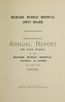 view Annual report on the work of the Richard Murray Hospital : 1935 / Richard Murray Hospital Joint Board.