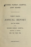 view Annual report on the work of the Richard Murray Hospital : 1946 / Richard Murray Hospital Joint Board.