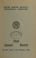 view Annual report : 1948 / Welsh Border Hospital Management Committee.