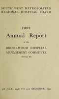 view Report of the Brookwood Hospital Management Committee and copy of audited accounts : 1948-1949.