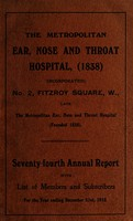 view Annual report with list of members and subscribers : 1912-1928 / Metropolitan Ear, Nose and Throat Hospital (1838).