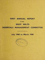 view Annual report of the West Wilts Hospitals Management Committee : 1948/49.