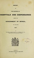 view Report on the working of hospitals and dispensaries under the government of Bengal : 1917